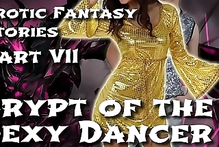 Morose Fantasy Stories 7: Crypt be useful to put emphasize Sexy Dancer